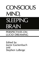 Conscious Mind, Sleeping Brain
