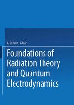 Foundations of Radiation Theory and Quantum Electrodynamics