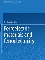Ferroelectric Materials and Ferroelectricity