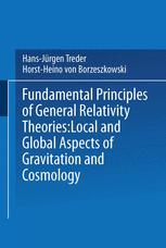 Fundamental Principles of General Relativity Theories