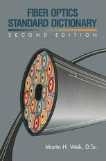 Fiber Optics Standard Dictionary