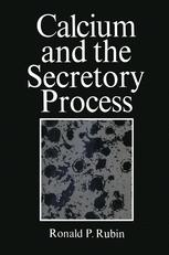 Calcium and the Secretory Process