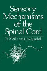 Sensory Mechanisms of the Spinal Cord