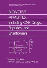 BIOACTIVE ANALYTES, Including CNS Drugs, Peptides, and Enantiomers