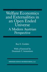 Welfare Economics and Externalities In An Open Ended Universe: A Modern Austrian Perspective