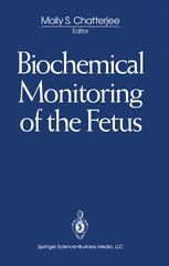 Biochemical Monitoring of the Fetus