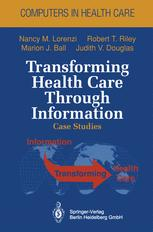 Transforming Health Care Through Information