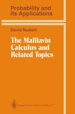 The Malliavin Calculus and Related Topics