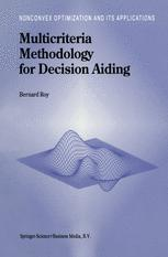 Multicriteria Methodology for Decision Aiding
