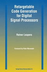 Retargetable Code Generation for Digital Signal Processors