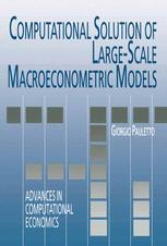 Computational Solution of Large-Scale Macroeconometric Models