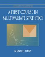 A First Course in Multivariate Statistics