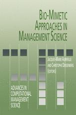 Bio-Mimetic Approaches in Management Science