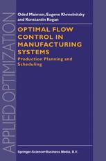 Optimal Flow Control in Manufacturing Systems