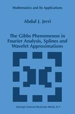 The Gibbs Phenomenon in Fourier Analysis, Splines and Wavelet Approximations