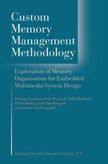 Custom Memory Management Methodology