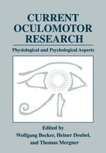 Current Oculomotor Research