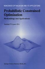 Probabilistic Constrained Optimization