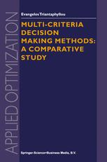 Multi-criteria Decision Making Methods: A Comparative Study