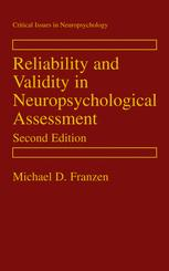 Reliability and Validity in Neuropsychological Assessment