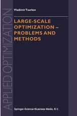 Large-scale Optimization — Problems and Methods
