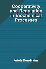 Cooperativity and Regulation in Biochemical Processes