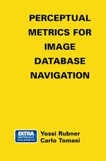 Perceptual Metrics for Image Database Navigation