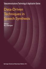 Data-Driven Techniques in Speech Synthesis