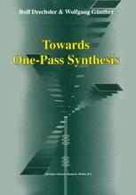 Towards One-Pass Synthesis