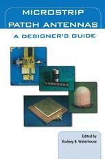 Microstrip Patch Antennas: A Designer's Guide