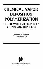 Chemical Vapor Deposition Polymerization