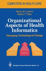 Organizational Aspects of Health Informatics