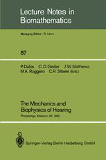 The Mechanics and Biophysics of Hearing