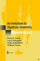 An Invitation to Algebraic Geometry