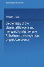 Biochemistry of Halogenated Organic Compounds
