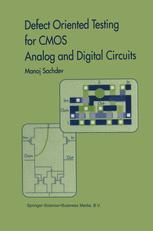 Defect Oriented Testing for CMOS Analog and Digital Circuits
