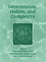 Determinism, Holism, and Complexity