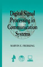 Digital Signal Processing in Communication Systems