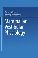 Mammalian Vestibular Physiology