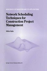 Network Scheduling Techniques for Construction Project Management