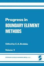 Progress in Boundary Element Methods