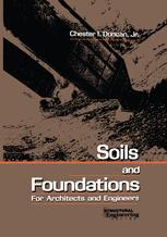 Soils and Foundations for Architects and Engineers