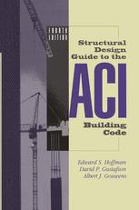 Structural Design Guide to the ACI Building Code