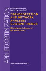 Transportation and Network Analysis: Current Trends