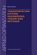 Transportation Systems Engineering: Theory and Methods