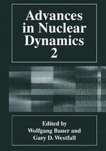 Advances in Nuclear Dynamics 2
