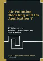 Air Pollution Modeling and Its Application V