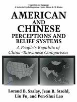 American and Chinese Perceptions and Belief Systems