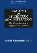 Anatomy of Psychiatric Administration