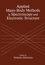 Applied Many-Body Methods in Spectroscopy and Electronic Structure
